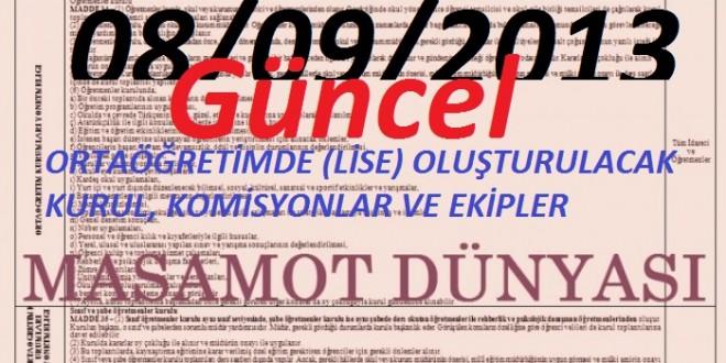 Ortaöğretimde (LİSE) Oluşturulacak Kurul, Komisyonlar ve Ekipler (Yeni 08/09/2013)