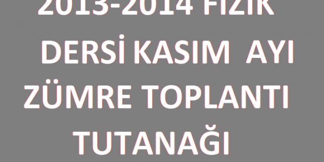 2013-2014 Fizik Dersi Kasım Ayı Zümre Toplantı Tutanağı