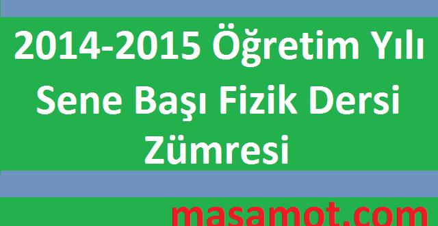 2014-2015 Öğretim Yılı Fizik Dersi Sene Başı Zümre Toplantısı