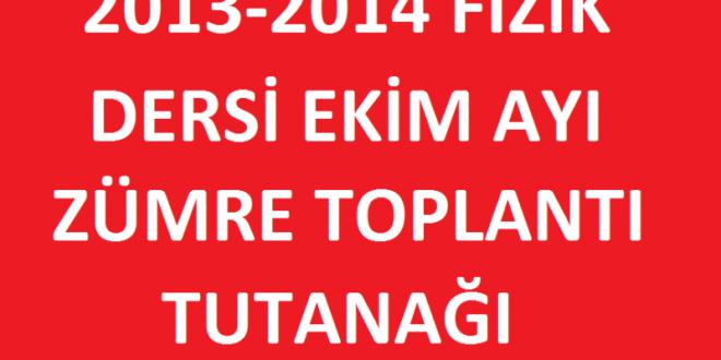 2013-2014 Fizik Dersi Ekim Ayı Zümre Toplantı Tutanağı