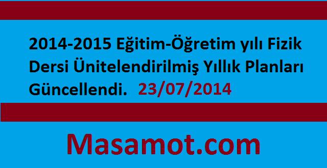 2014-2015 Fizik Dersi Ünitelendirilmiş Yıllık Planları Güncellendi.