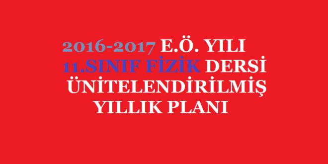 2016-2017 11. Sınıf Fizik Dersi Ünitelendirilmiş Yıllık Planı