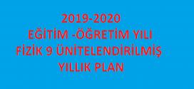 2019-2020 9. Sınıf Fizik Dersi Ünitelendirilmiş Yıllık Planı